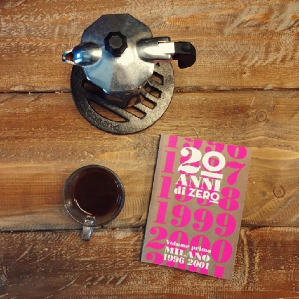 20 anni di Zero. Volume primo Milano 1996-2001