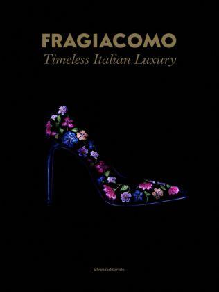Fragiacomo. Timeless Italian Luxury - cover