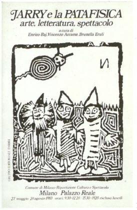 Manifesto della mostra Jarry e la Patafisica. Arte letteratura spettacolo