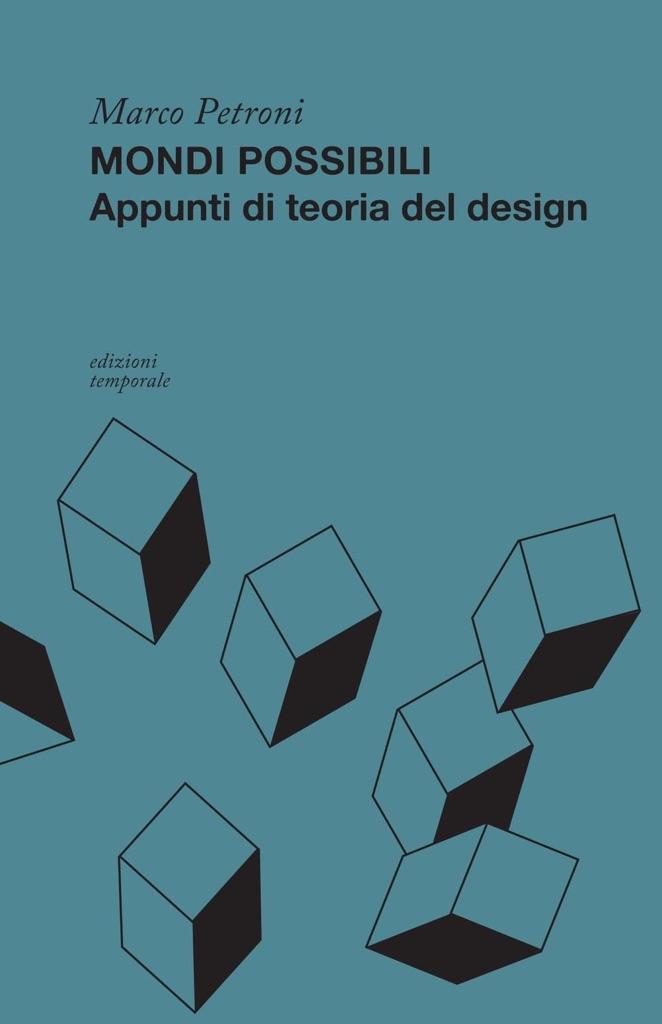 Marco Petroni – Mondi possibili. Appunti di teoria del design - cover
