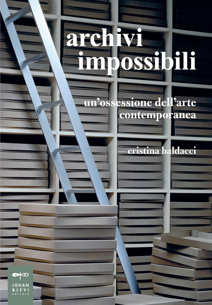 Cristina Baldacci, Archivi impossibili (Johand & Levi, 2016)