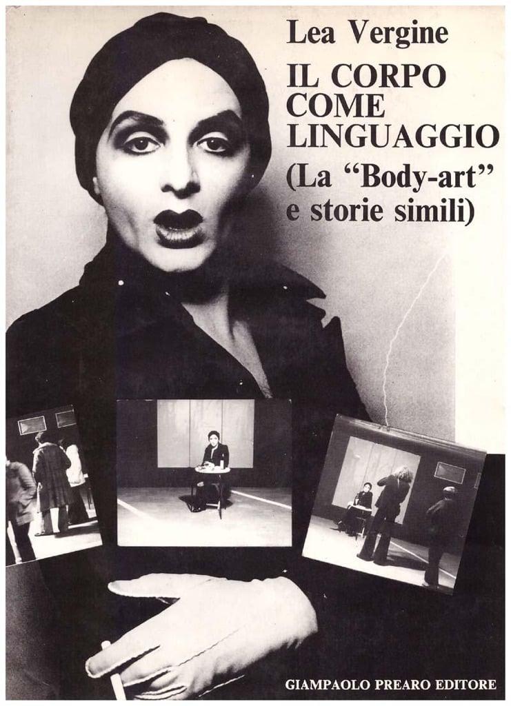 Lea Vergine, Il corpo come linguaggio (Prearo 1974)
