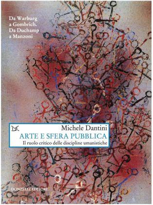 Michele Dantini, Arte e sfera pubblica (Donzelli 2016)