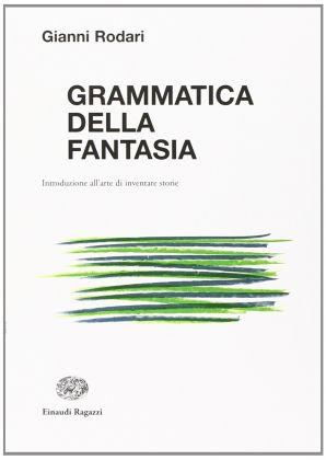 Gianni Rodari, Grammatica della fantasia (1973)