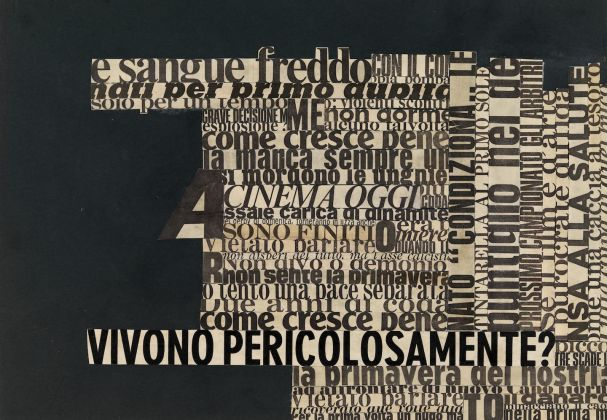 Nanni Balestrini, Pericolosamente (dalla serie Non succederà mai più), 1969