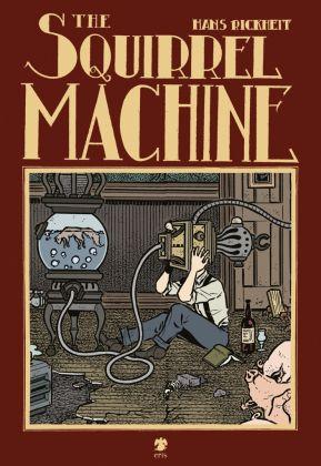 Hans Rickheit. The Squirrel Machine (Eris Edizioni, Torino 2017) - cover