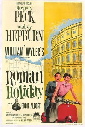 La locandina del film Vacanze romane di William Wyler (USA, 1953) con Gregory Peck e Audrey Hepburn