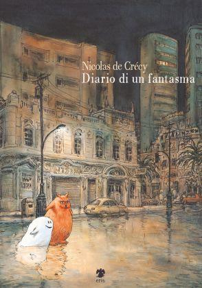 Nicolas de Crécy. Diario di un fantasma (Eris Edizioni, 2017). Copertina