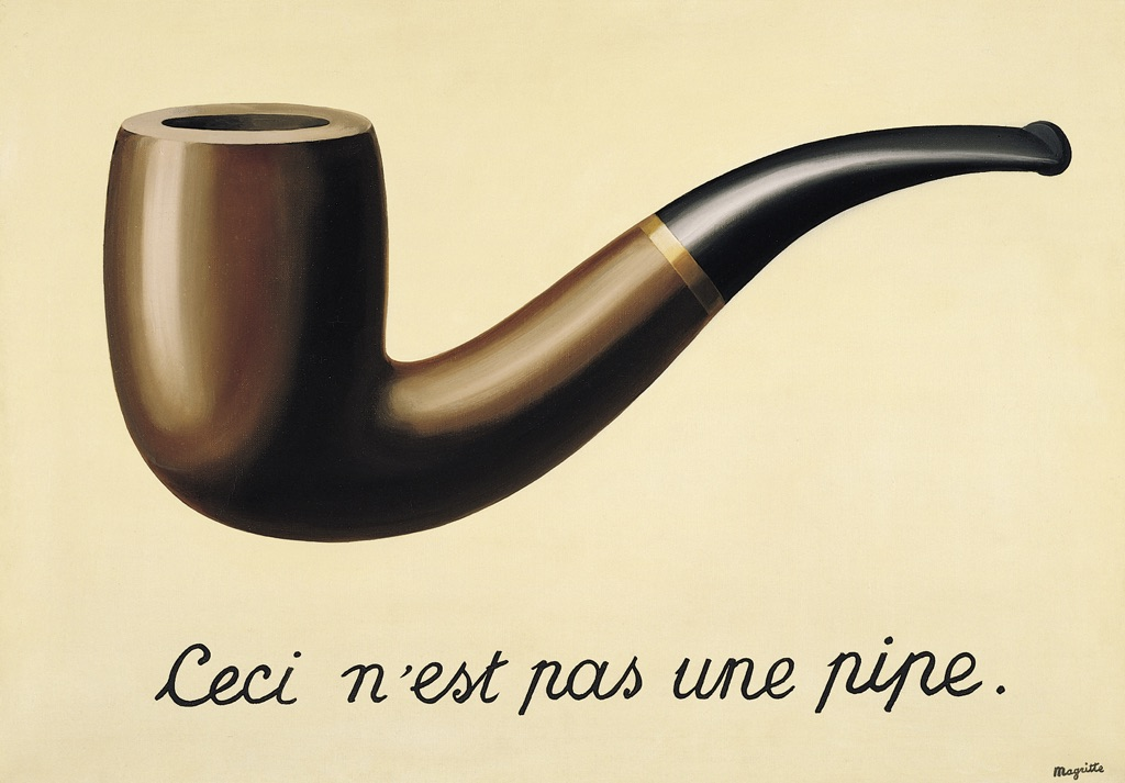 René Magritte, La Trahison des images, 1928-29. Los Angeles County Museum of Art, Los Angeles