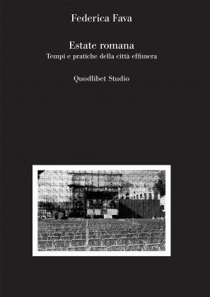 Federica Fava, Estate romana (Quodlibet, 2017)