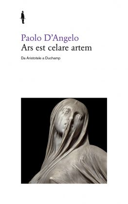 Paolo D'Angelo, Ars est celare artem (Quodlibet, 2014)