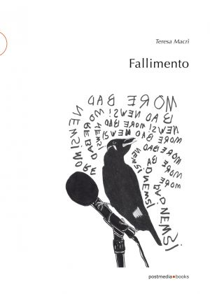 Teresa Macrì, Fallimento (Postmedia Books, 2017)
