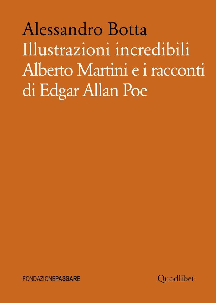 Alessandro Botta, Illustrazioni incredibili (Fondazione Passaré-Quodlibet)