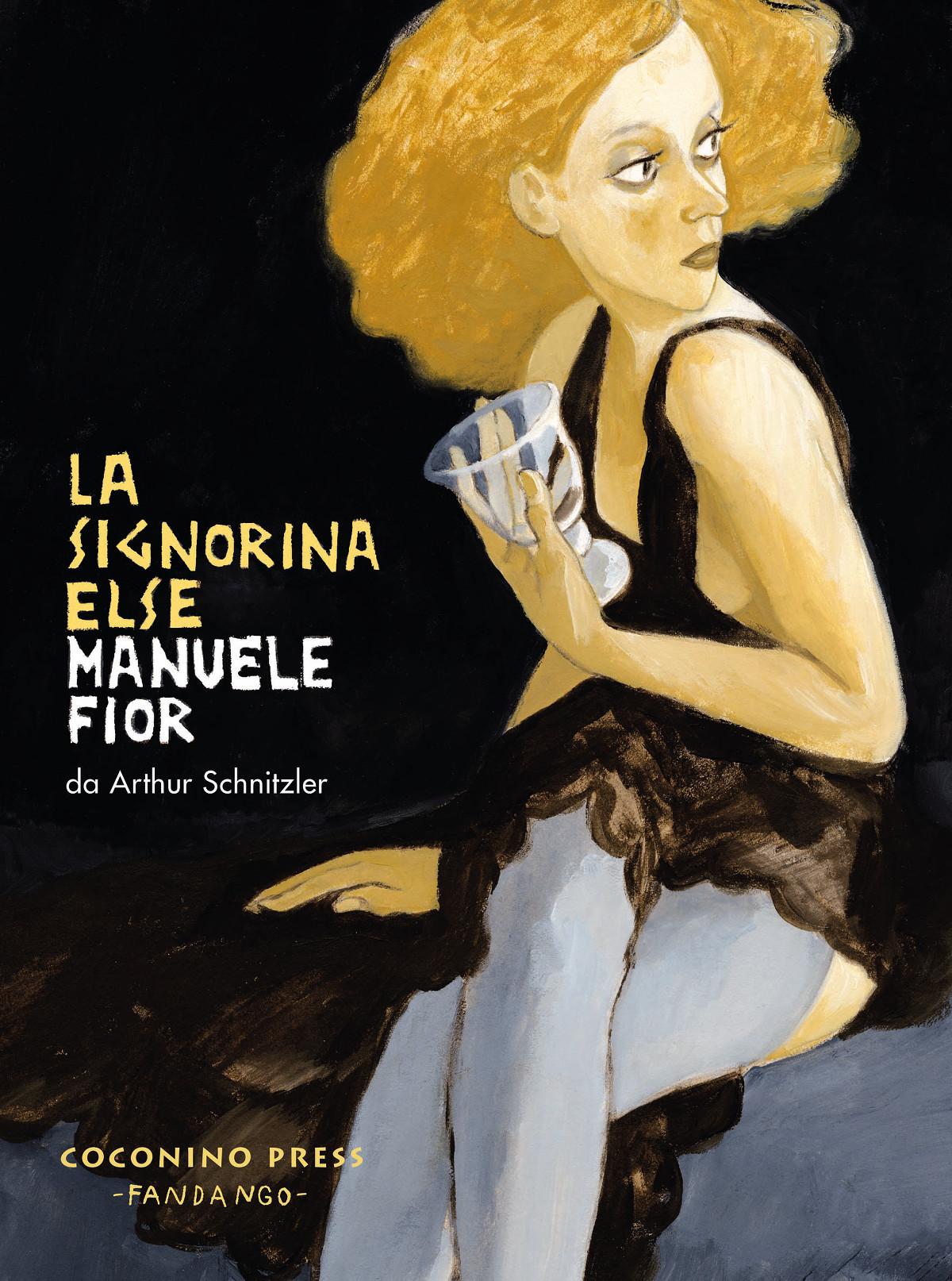 Manuele Fior, La signorina Else (Coconino Press – Fandango, seconda edizione, 2017)