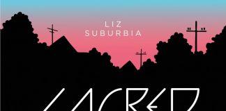 Liz Suburbia, Sacred Heart (Eris Edizioni, 2017). Copertina