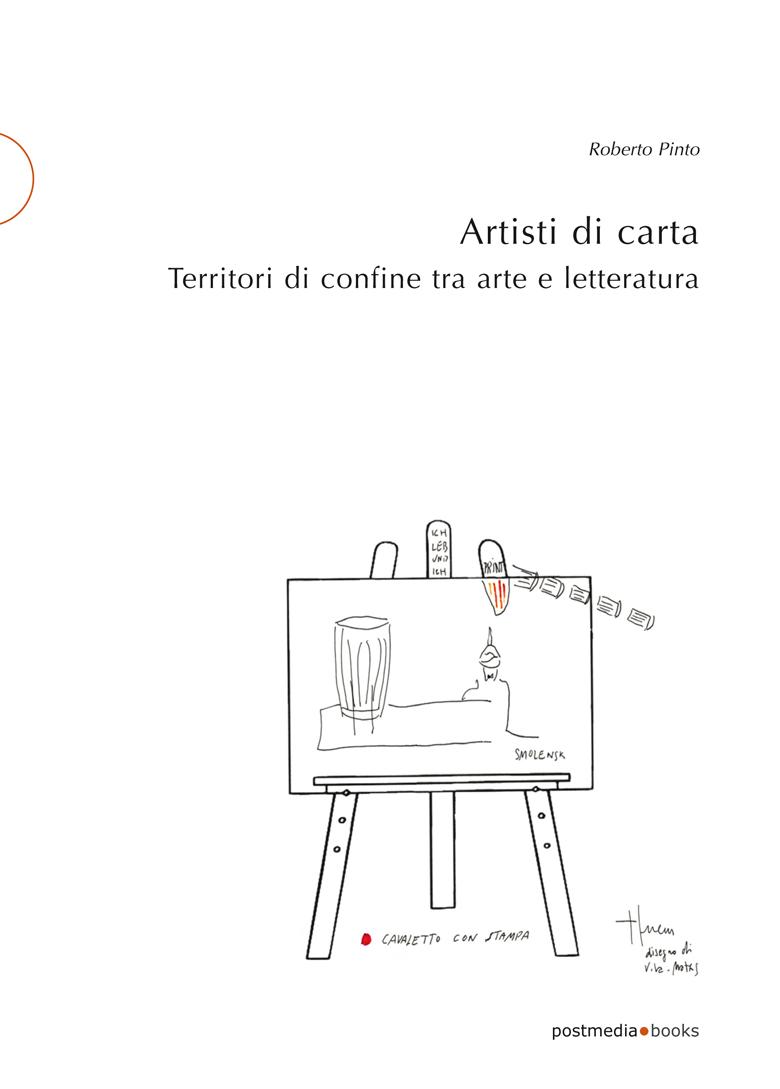 Roberto Pinto, Artisti di carta (Postmedia Books, 2016)