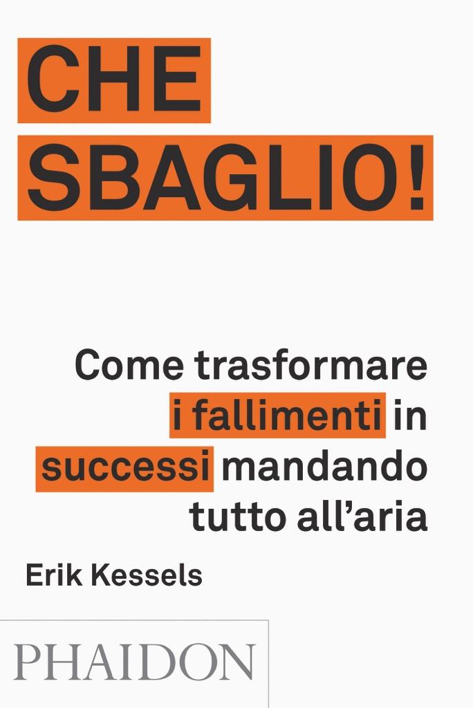 Erik Kessels, Che sbaglio! (Phaidon 2017). Copertina