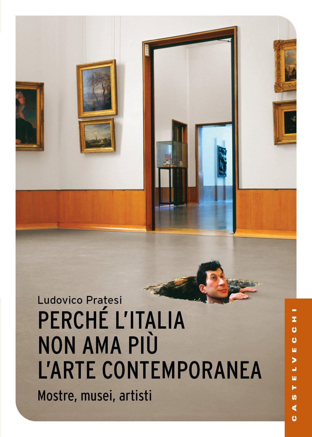 Ludovico Pratesi, Perché l'Italia non ama più l'arte contemporanea