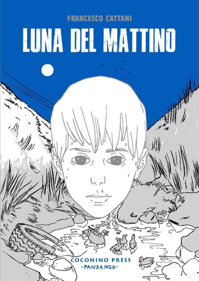 Francesco Cattani – Luna del mattino (Coconino Press, Bologna 2017). Copertina