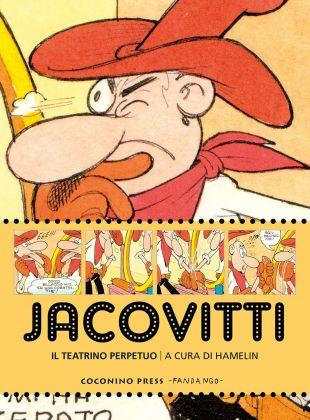 Jacovitti. Il teatrino perpetuo (Coconino Press, 2017)