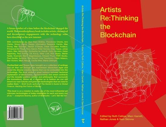 Artists Re Thinking the Blockchain (Liverpool University Press, 2018)