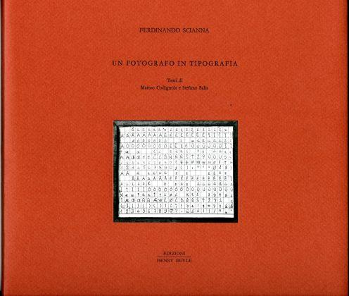 Ferdinando Scianna, Un fotografo in tipografia (Edizioni Henry Beyle, Milano 2017)