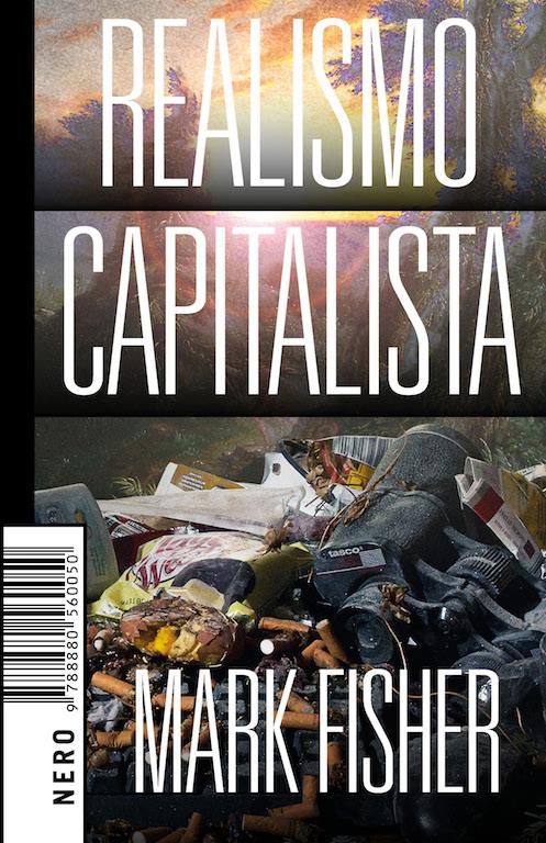 Realismo capitalista di Mark Fisher