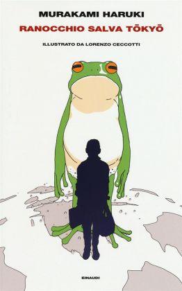 Murakami Haruki – Ranocchio salva Tokyo (Einaudi, Torino 2017). Copertina