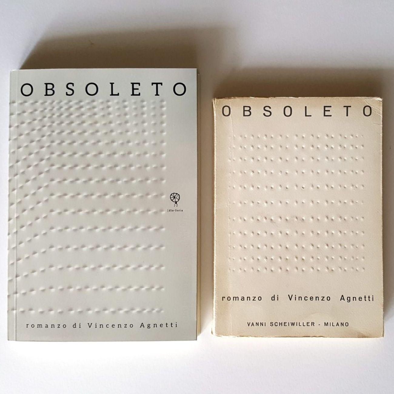 Obsoleto di Vincenzo Agnetti nelle due edizioni del 1967 e del 2017