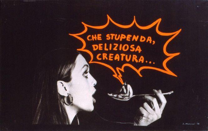 Lucia Marcucci, Che stupenda…, 1972. Collezione Carlo Palli, Prato