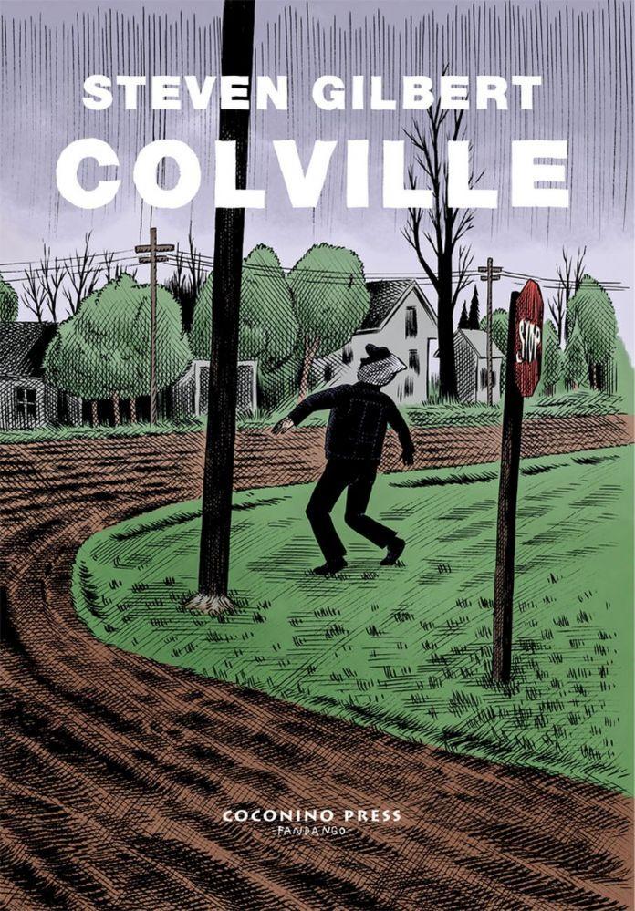 Steven Gilbert – Colville (Coconino Press, Bologna 2017). Cover