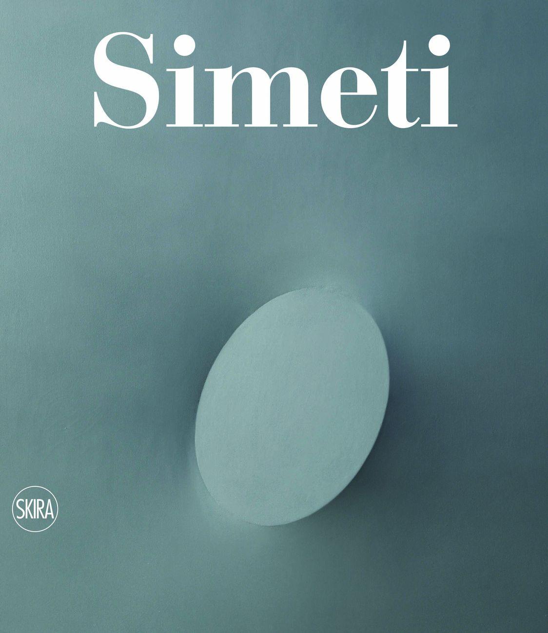 Turi Simeti. Catalogo Ragionato (Skira, Milano 2017)