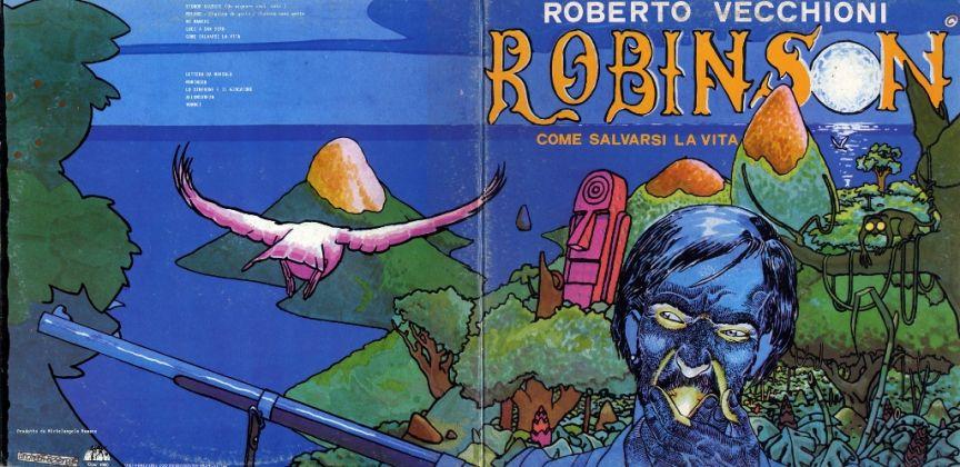 ANDREA PAZIENZA ROBERTO VECCHIONI – Robinson. Come salvarsi la vita (Ciao Records, 1979) [fronte aperto]