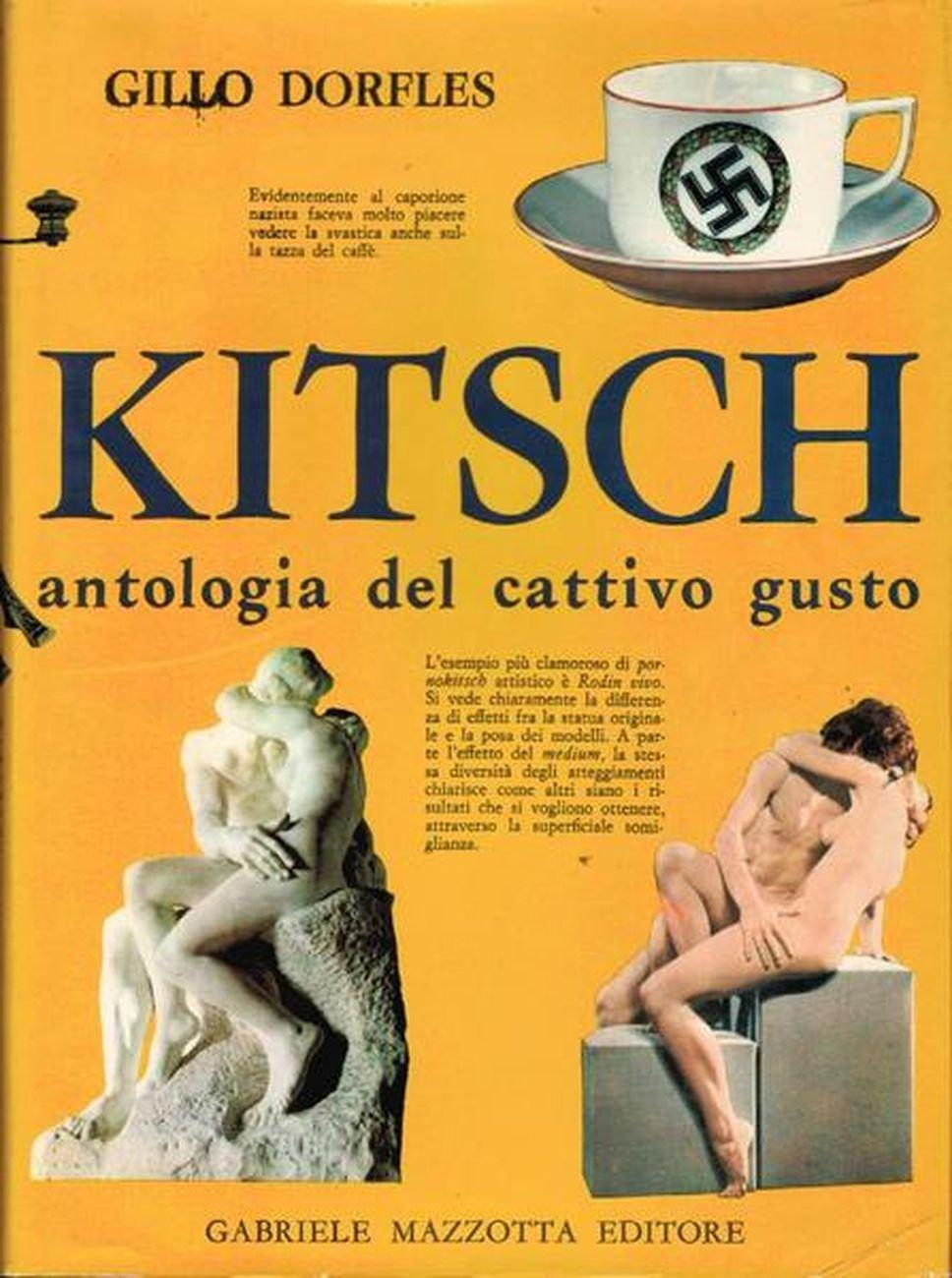 Gillo Dorfles, Kitsch. Antologia del cattivo gusto (Mazzotta, Milano 1968)