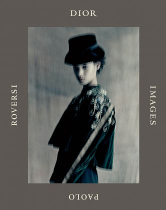Paolo Roversi - Dior Images (Rizzoli International, 2018). Cover