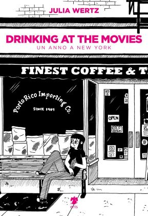 Julia Wertz – Drinking at the Movies (Eris Edizioni, Torino 2017). Copertina