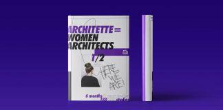 RebelArchitette, Architette = Women Architects 1⁄2 Here We are! La mission