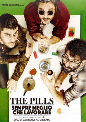 The Pills, la locandina di Sempre meglio che lavorare, 2016