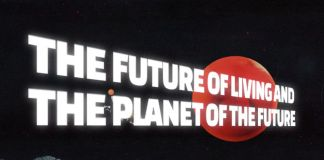 the Future of Living and the Planet of the Future