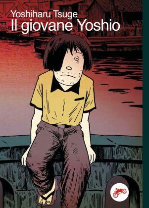 Yoshiharu Tsuge – Il giovane Yoshio (Canicola Edizioni, Bologna 2018). Cover