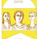 Frank Santoro ‒ Pompei (001 Edizioni, Torino 2018). Copertina