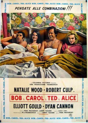 Paul Mazursky, Bob & Carol & Ted & Alice