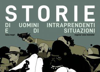 Luca Negri – Storie di uomini intraprendenti e di situazioni critiche (Stigma_Eris Edizioni, Torino 2018). Cover