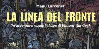Manu Larcenet, La linea del fronte (Coconino Press, 2018). Copertina