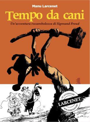 Manu Larcenet, Tempo da cani (Coconino Press, 2018). Copertina