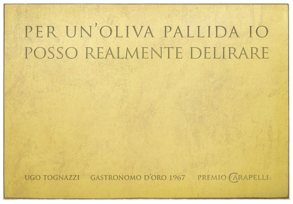 Marcello Spada, Per un'oliva pallida io posso realmente delirare - Premio Carapelli for Art