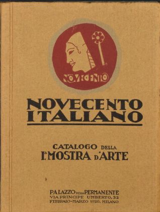 Catalogo della Seconda mostra del Novecento italiano Milano, Palazzo della Permanente, 1929. Mart, Archivio del '900, Fondo librario Sarfatti