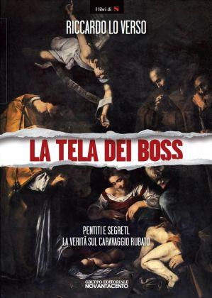 Il volume di Riccardo Lo Verso dedicato alla Natività di Caravaggio trafugata a Palermo