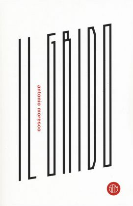 Antonio Moresco – Il grido (SEM, Milano 2018). Cover