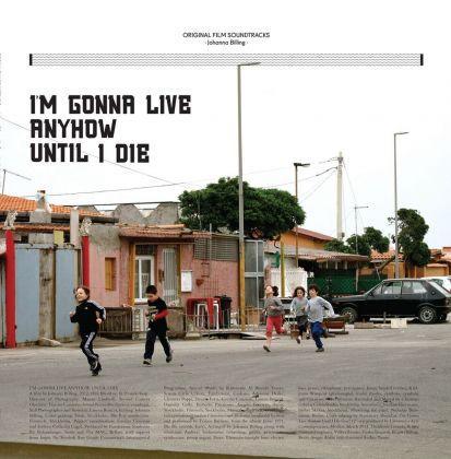 Johanna Billing, I'm gonna live anyhow until I die, 2012